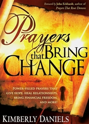 Prayers That Bring Change by Kim Daniels
