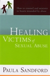 Healing Victims of Sexual Abuse by Paula Sandford