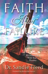 Faith After Failure by Sandie Freed