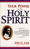 Your Power in the Holy Spirit by John G Lake