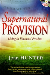 Supernatural Provision by Joan Hunter