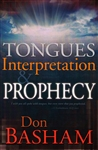 Tongues Interpretation and Prophecy by Don Basham