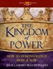 Kingdom of Power Spirit Led Bible Study by Guillermo Maldonado