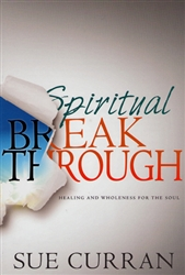 Spiritual Breakthrough by Sue Curran