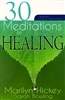 30 Meditations on Healing by Marilyn Hickey Sarah Bowling