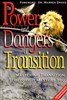 Power And Dangers Of Transition by Francis Myles