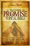 Complete Promise Topical Bible Compiled by James Riddle