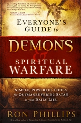 Everyones Guide to Demons and Spiritual Warfare by Ron Phillips