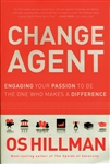 Change Agent by Os Hillman
