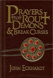 Prayers That Rout Demons and Break Curses Special Edition