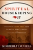 Spiritual Housekeeping by Kimberly Daniels