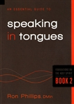 Essential Guide to Speaking in Tongues by Ron Phillips