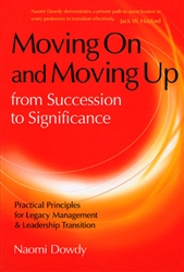 Moving On and Moving Up From Succession to Significance by Naomi Dowdy