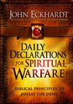 Daily Declarations for Spiritual Warfare by John Eckhardt