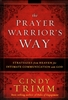 Prayer Warriors Way by Cindy Trimm