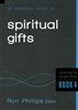 Essential Guide to Spiritual Gifts by Ron Phillips