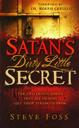 Satan's Dirty Little Secret by Steve Foss