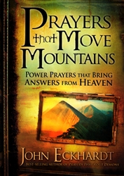 Prayers That Move Mountains by John Eckhardt