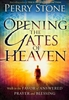 Opening the Gates of Heaven by Perry Stone
