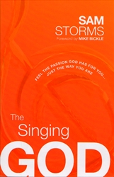 Singing God by Sam Storms
