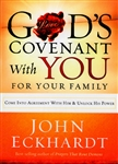 Gods Covenant With You for Your Family by John Eckhardt