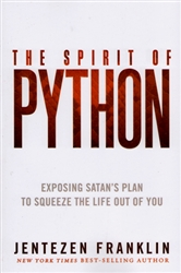 Spirit of Python by Jentezen Franklin