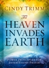 Til Heaven Invades Earth by Cindy Trimm