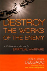 Destroy the Works of the Enemy by Iris Delgado