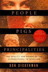 People Pigs and Principalities by Don Dickerman