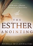 Esther Anointing by Michelle McClain