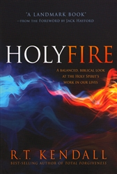 Holy Fire by R T Kendall