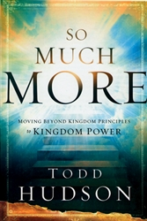 So Much More by Todd Hudson