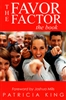 Favor Factor by Patricia King