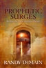 Prophetic Surge by Randy DeMain