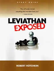 Leviathan Exposed Study Guide by Robert Hotchkin