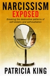 Narcissism Exposed by Patricia King