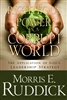 Righteous Power in a Corrupt World by Morris Ruddick