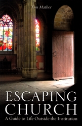 Escaping Church by Tim Mather