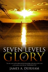 Seven Levels of Glory by James Durham