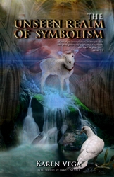 Unseen Realm of Symbolism by Karen Vega