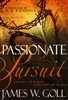 Passionate Pursuit by Jame Goll