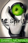 12 Spirits Seducing the church by Darrell McManus