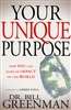 Your Unique Purpose by Bill Greenman