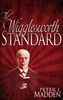 Wigglesworth Standard by Peter Madden