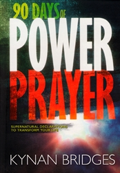 90 Days of Power Prayer by Kynan Bridges