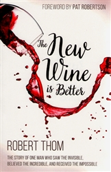 New Wine is Better by Robert Thom