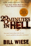 23 Minutes in Hell 10th Anniversary Edition by Bill Wiese