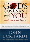 Gods Covenant With You for Life and Favor by John Eckhardt