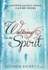 Walking in the Spirit by Fuchsia Pickett