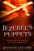 Jezebels Puppets by Jennifer LeClaire